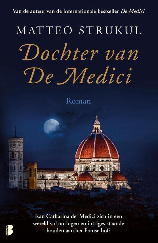Medici 3 - Dochter van De Medici - Matteo Strukul |