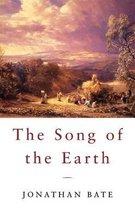 Boek cover The Song of the Earth van Jonathan Bate