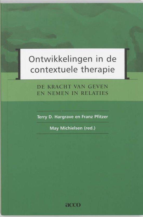 Ontwikkelingen in de contextuele therapie - T.D. Hargrave |