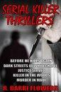Omslag Serial Killer Thrillers 5-Book Bundle: Before He Kills Again\\Dark Streets of Whitechapel\\Justice Served\\Killer in The Woods\\Murder in Maui