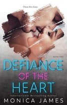 Defiance of the Heart