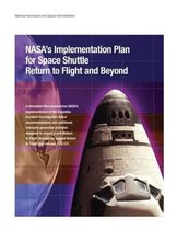Nasa's Implementation Plan for Space Shuttle Return to Flight and Beyond
