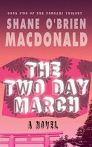 The Two Day March