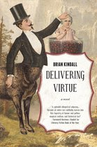 Delivering Virtue: A Dark Comedy Adventure of the West, the Epic of Didier Rain Book 1