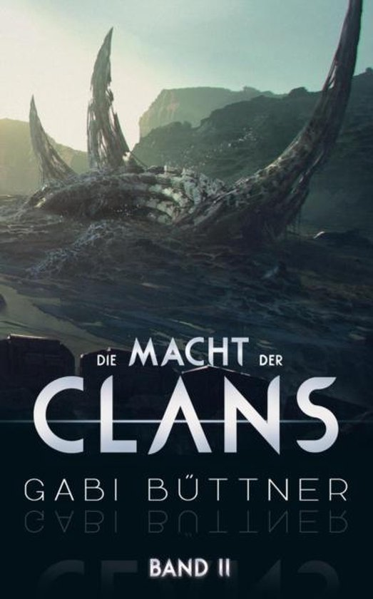 Boek cover Die Macht der Clans van Gabi Buttner (Paperback)