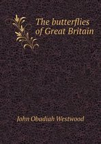 The Butterflies of Great Britain
