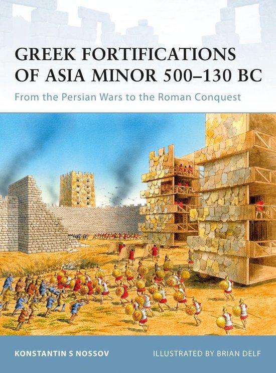 Boek cover Greek Fortifications of Asia Minor 500-130 Bc van K. Nosov (Onbekend)