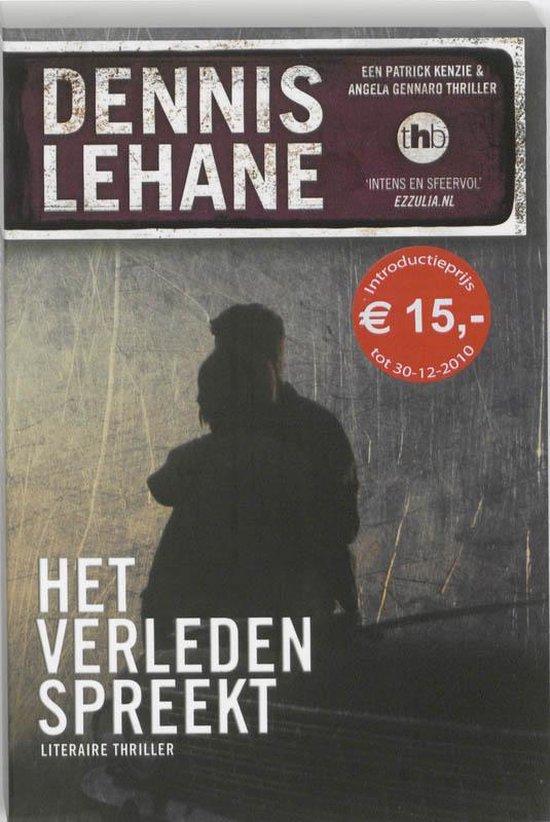 Het verleden spreekt - Dennis Lehane |