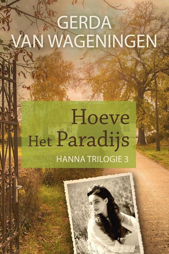 Hanna 3 - Hoeve Het Paradijs - Gerda van Wageningen |