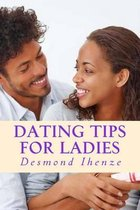 Dating Tips for Ladies