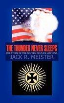 The Thunder Never Sleeps