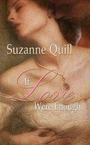 If Love Were Enough