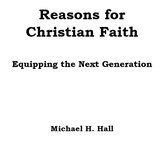 Boek cover Reasons for Faith: Equipping the Next Generation van Michael Hall
