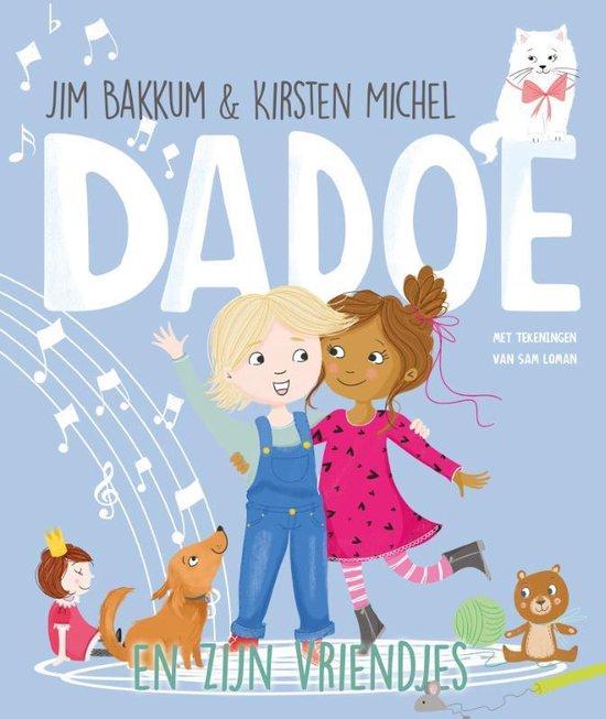 Boek cover Dadoe  -   Dadoe en zijn vriendjes van Jim Bakkum (Hardcover)