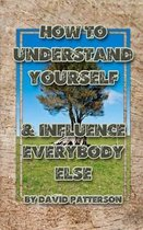 How to Understand Yourself