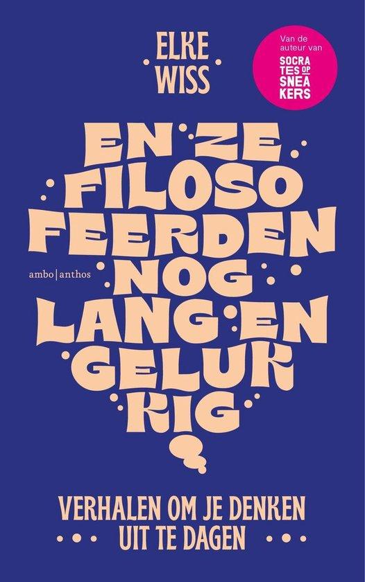 Boek cover En ze filosofeerden nog lang en gelukkig van Elke Wiss (Onbekend)