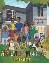 African-American Family Coloring Book for Kids Ages 4-8