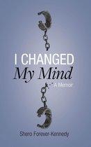 I Changed My Mind