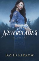 The Neverglades: Volume Two