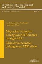 Migracion Y Contacto de Lenguas En La Romania del Siglo XXI / Migration Et Contact de Langues Au Xxie Siecle