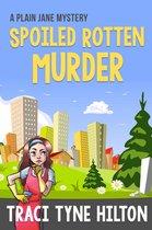 Omslag Spoiled Rotten Murder and Killer Night In