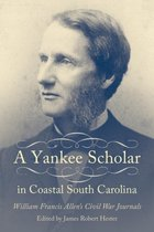 A Yankee Scholar in Coastal South Carolina