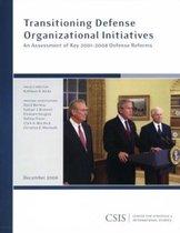 Transitioning Defense Organizational Initiatives