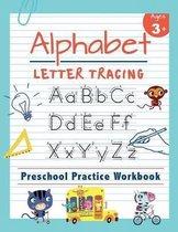Alphabet Letter Tracing Preschool Practice Workbook