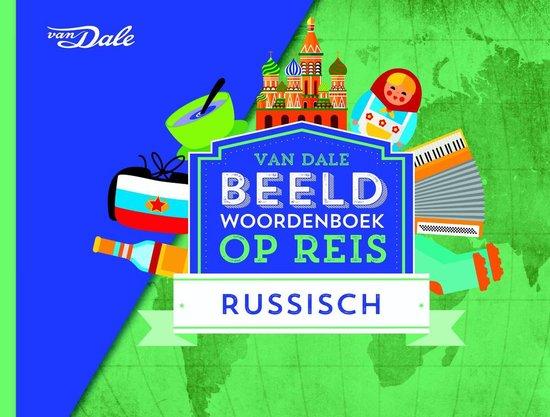 Van Dale Beeldwoordenboek op reis Russisch - Hans de Groot pdf epub