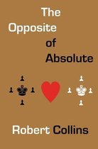 The Opposite of Absolute