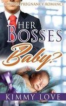 Her Bosses Baby?