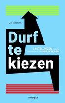 Boek cover Durf te kiezen van Gijs Weenink