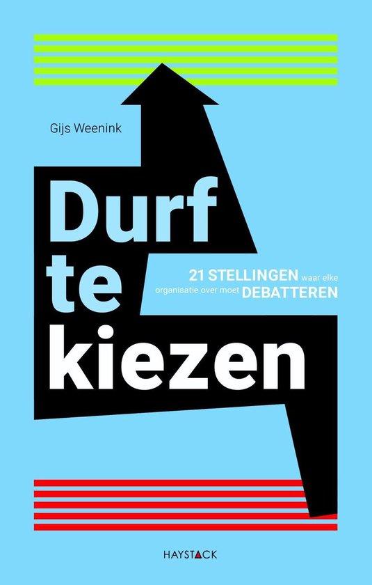 Boek cover Durf te kiezen van Gijs Weenink (Onbekend)