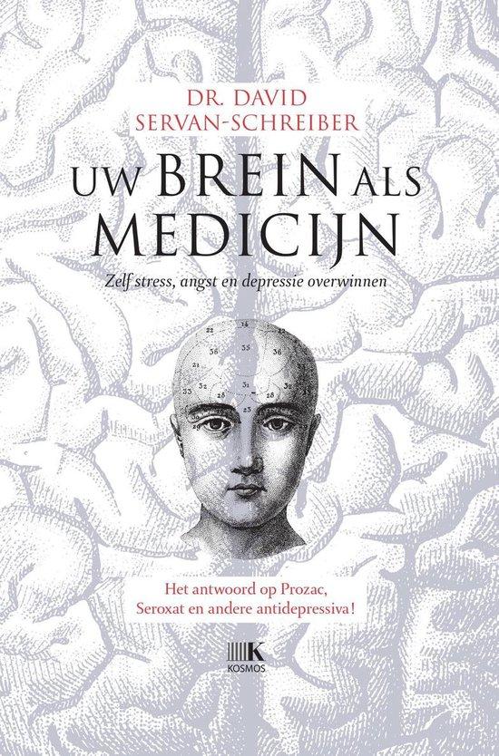 Uw brein als medicijn - David Servan-Schreiber |