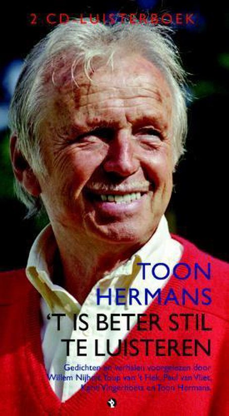 Cover van het boek ''t Is beter stil te luisteren' van Toon Hermans