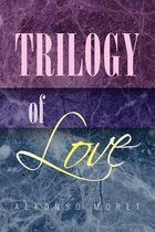 Trilogy of Love