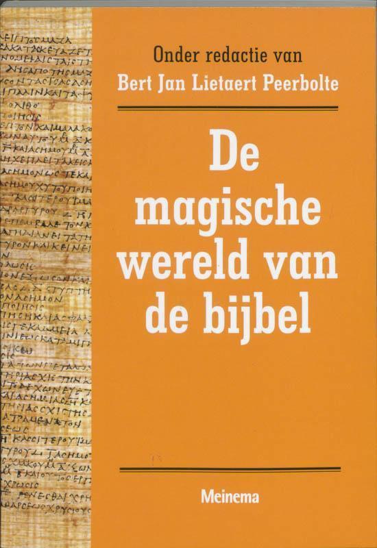 Cover van het boek 'De magische wereld van de bijbel' van B.J. Lietaert Peerbolte