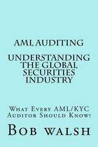 AML Auditing - Understanding Global Securities Industry