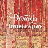 Branch Immersion