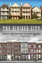 The Divided City