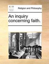 An Inquiry Concerning Faith