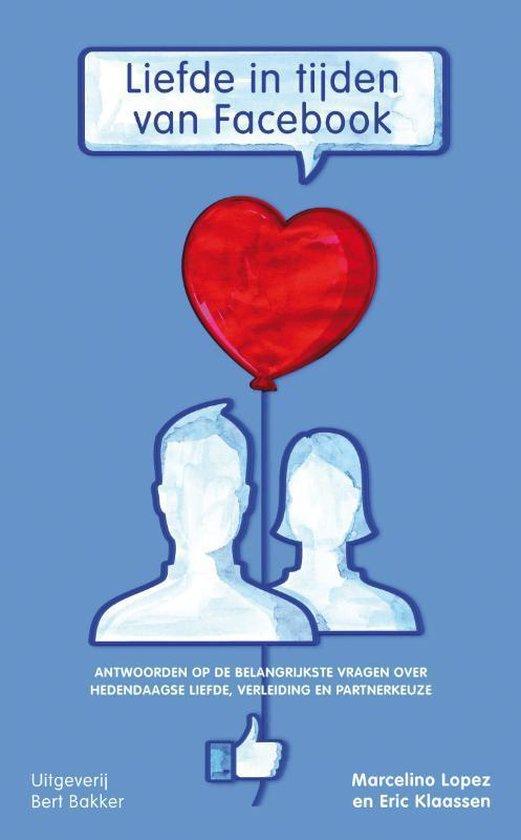Liefde in tijden van facebook - Marcelino Lopez |