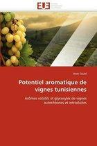 Potentiel Aromatique de Vignes Tunisiennes