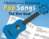 Boek cover Ukulele from the Beginning Pop Songs (Blue Book) van Hal Leonard Publishing Corporati (Hardcover)