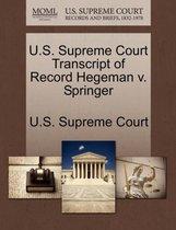 U.S. Supreme Court Transcript of Record Hegeman V. Springer
