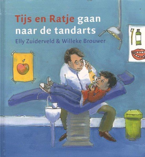 bol.com | Tijs en ratje gaan naar de tandarts, Elly Zuiderveld |  9789085432036 | Boeken