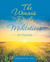 The Woman's Daily Meditations in Psalms