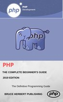PHP Programming: Learn PHP in One Day and Learn It Well. PHP for Beginners with Hands-on Project