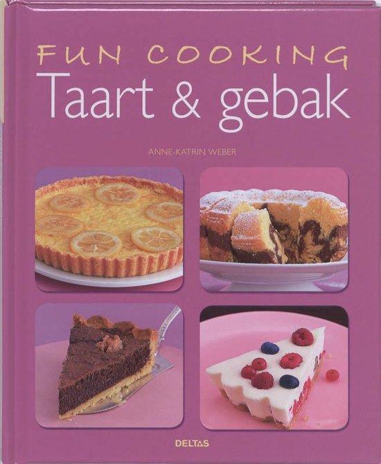 Fun Cooking - Taart & gebak - Anne-Katrin Weber |
