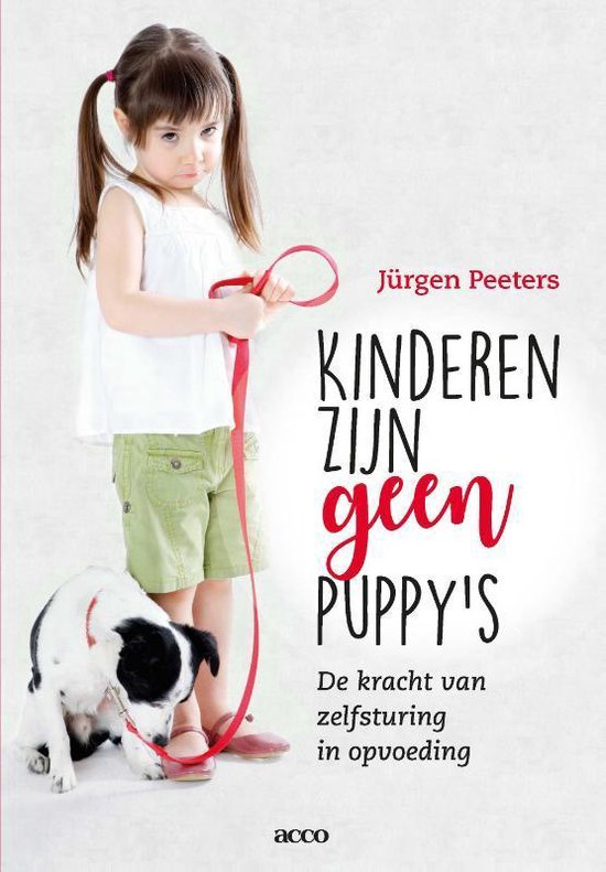 Kinderen zijn geen puppy's Jürgen Peeters